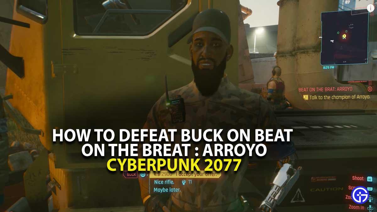 Defeat Buck Cyberpunk 2077 Guide