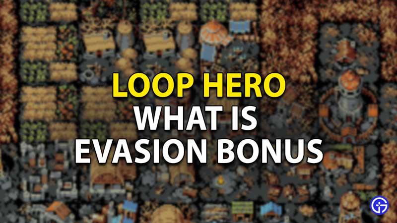 Bonificación de evasión en Loop Hero
