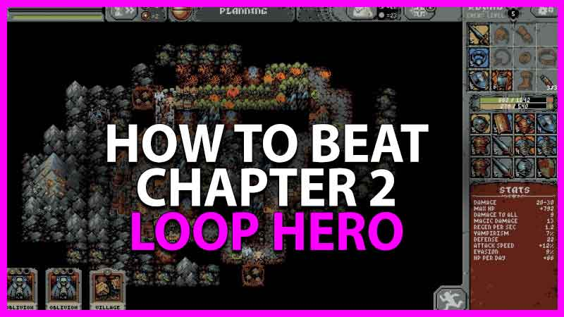 how to beat chapter 2 in loop hero
