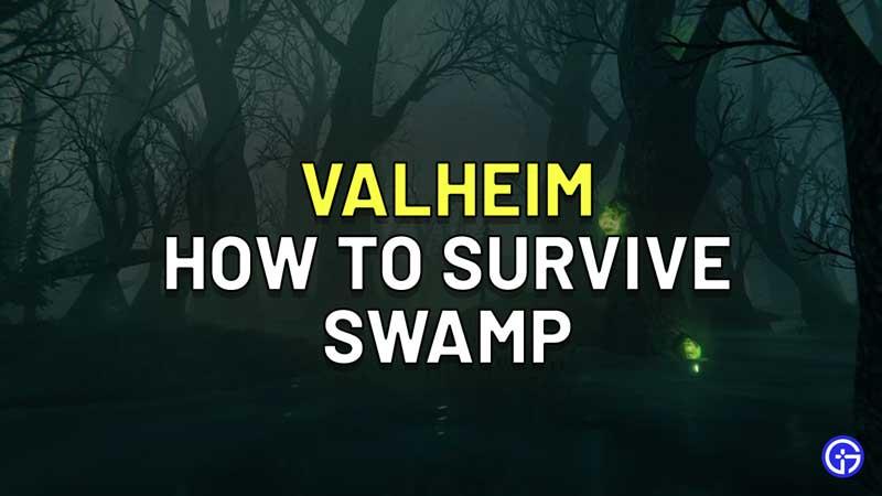 Cómo sobrevivir al pantano de Valheim