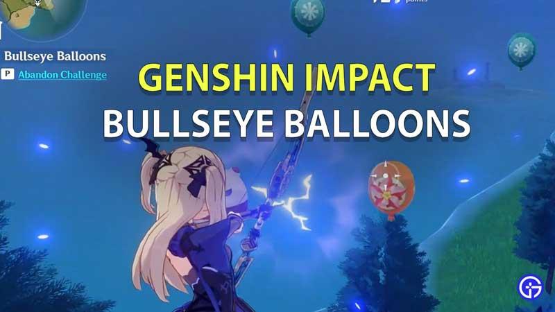 cómo ganar y obtener una puntuación alta en Bullseye Balloons genshin impact