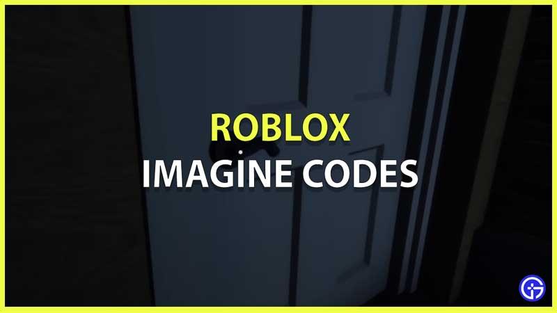 imagina la lista de códigos de roblox