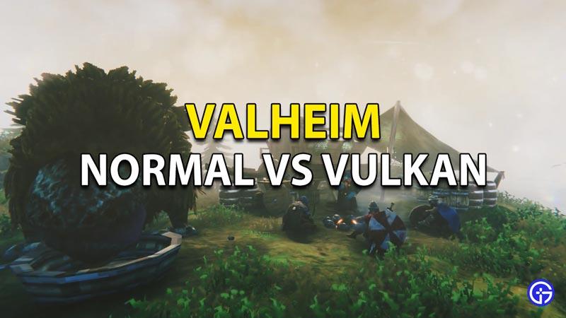 La diferencia entre el modo Normal y Vulkan en Valheim