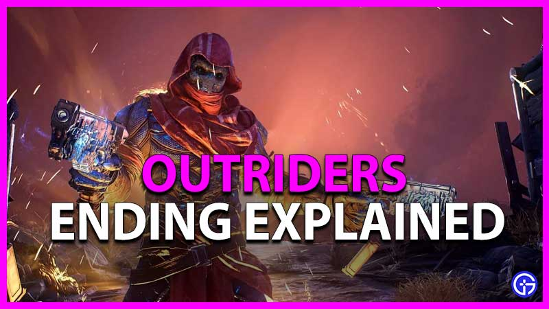 outriders ending explained