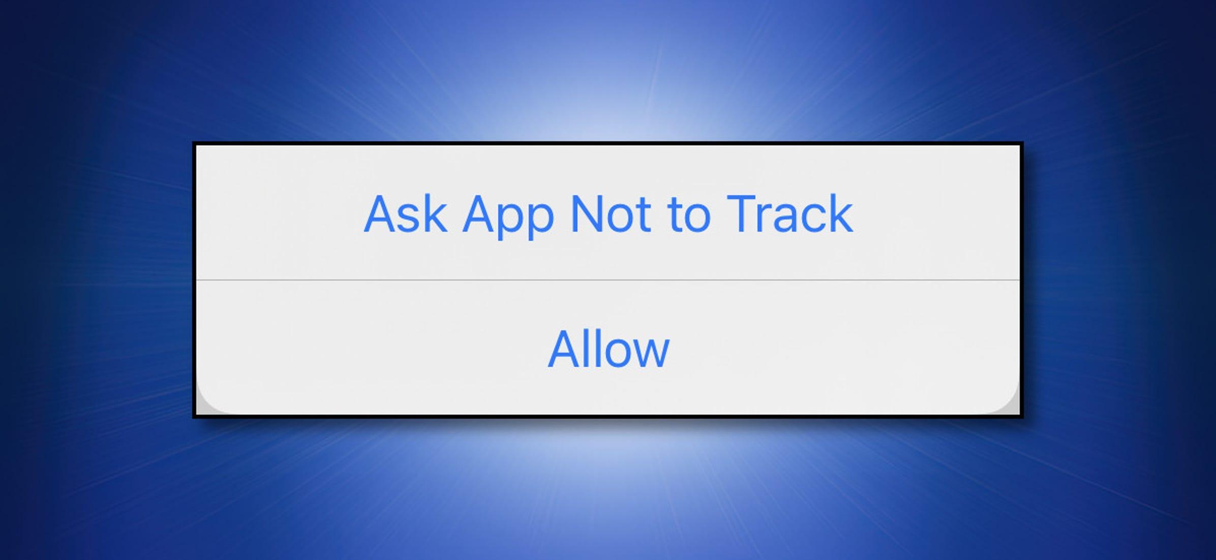 Cómo pedirle a las aplicaciones de iPhone y iPad que no lo rastreen en la Web