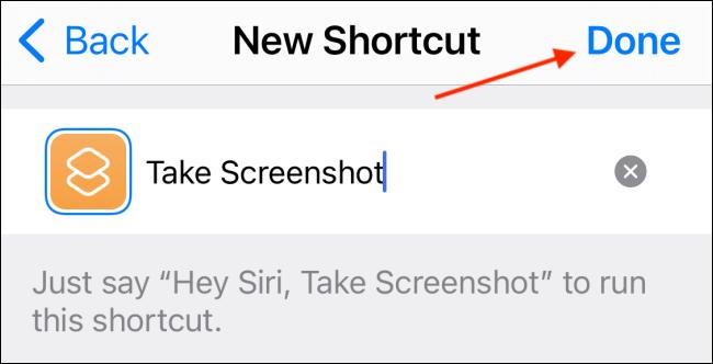 Asigne un nombre al acceso directo y luego toque el botón Listo.