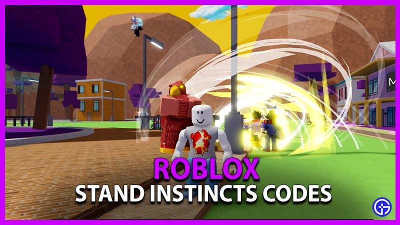 Códigos de Roblox Stand Instincts