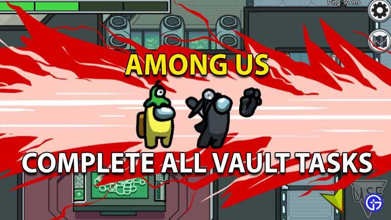 Entre nosotros, todas las tareas de Vault