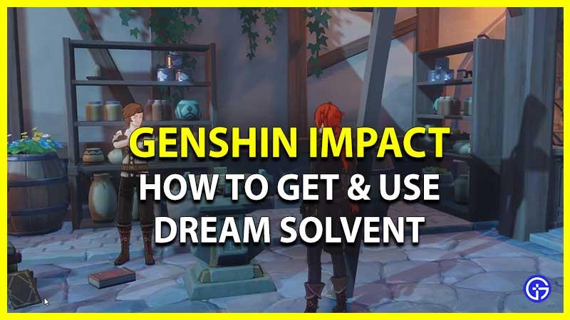 Disolvente de ensueño en Genshin Impact