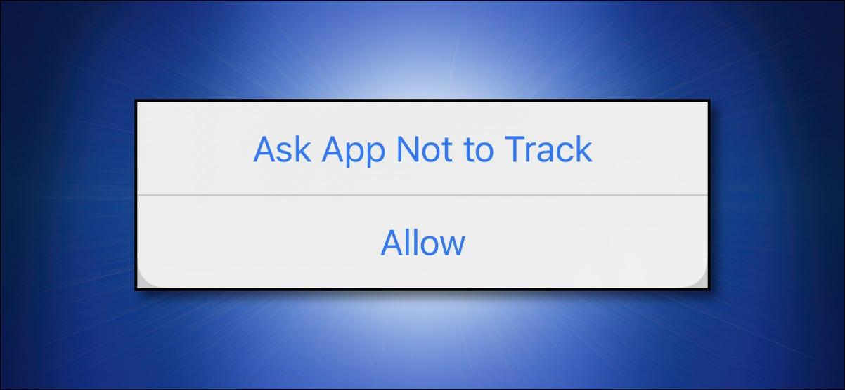 """El iPhone de Apple """"Solicitar a la aplicación que no rastree"""" diálogo."""
