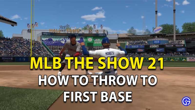 Cómo lanzar a la primera base en MLB The Show 21