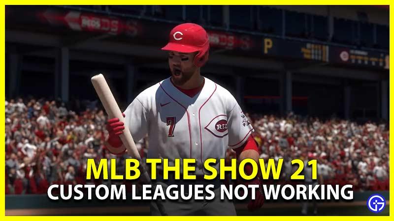 Las ligas personalizadas no funcionan en Mlb the Show 21