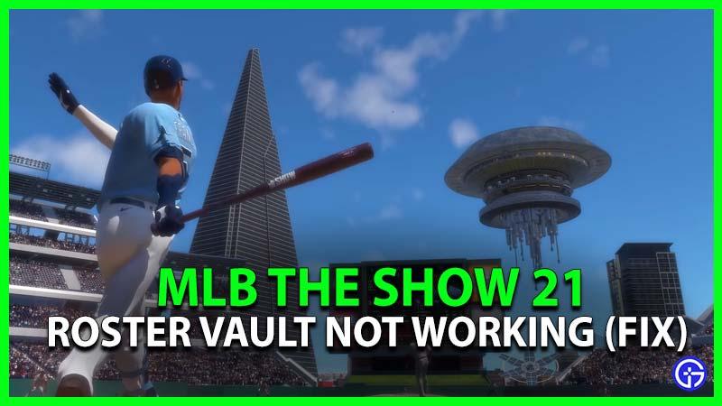 MLB The Show 21 Roster Vault no funciona (Fijar)