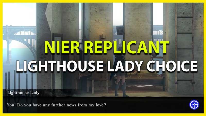 Nier Replicant Lighthouse Lady Choice entregue carta o diga que su amante está muerto