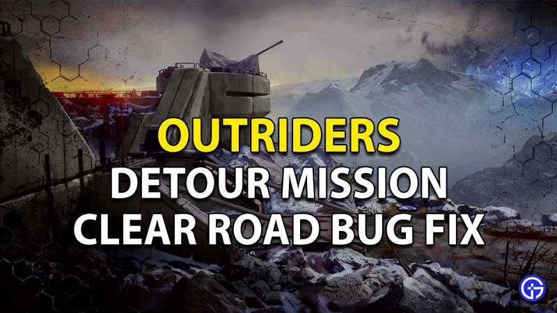 Corrección de errores de la misión Outriders Detour