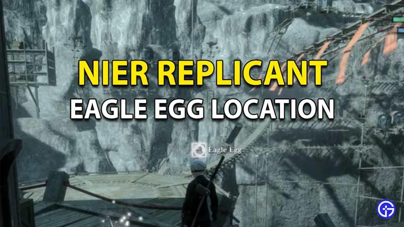 Dónde encontrar huevos de águila en el replicante NieR