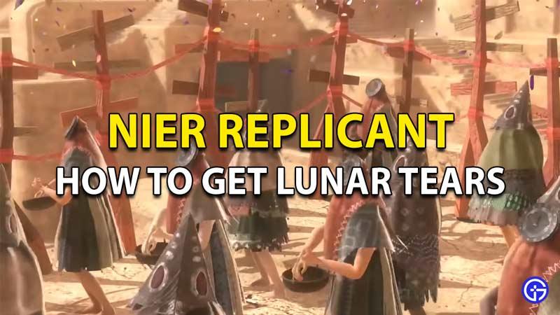 Cómo obtener lágrimas lunares en el replicante de Nier