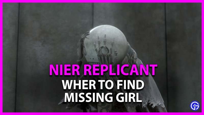 donde encontrar chica desaparecida en nier replicant