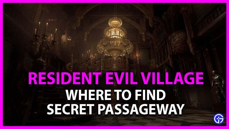 dónde encontrar un pasadizo secreto en la aldea del mal residente