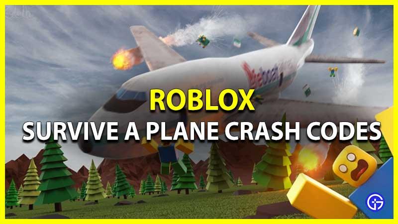 Roblox Survive a Plane Crash Códigos