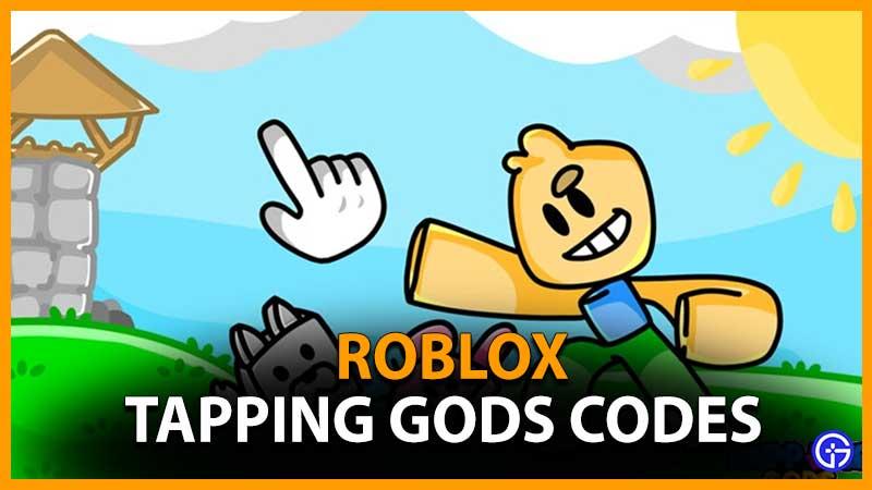 Códigos de trabajo de Roblox Tapping Gods