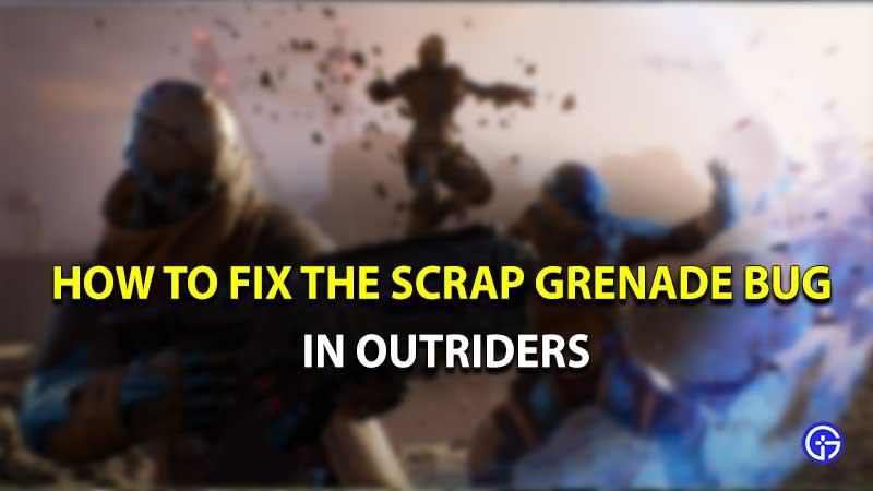 Error de granada de chatarra de Outriders