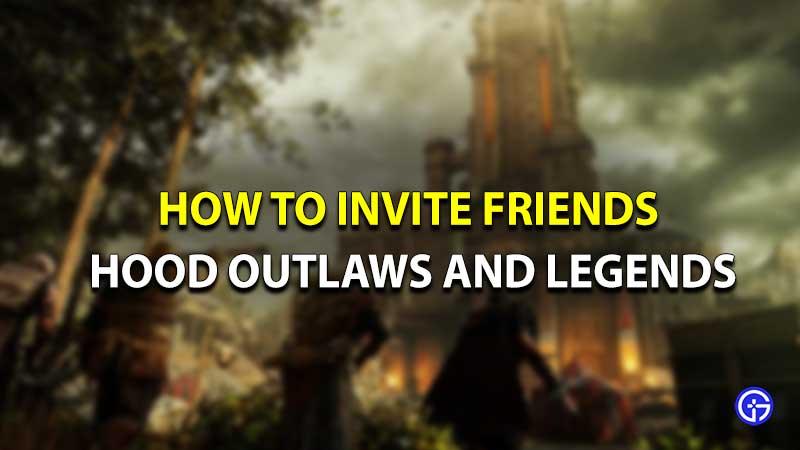 Los forajidos y las leyendas de Hood invitan a amigos