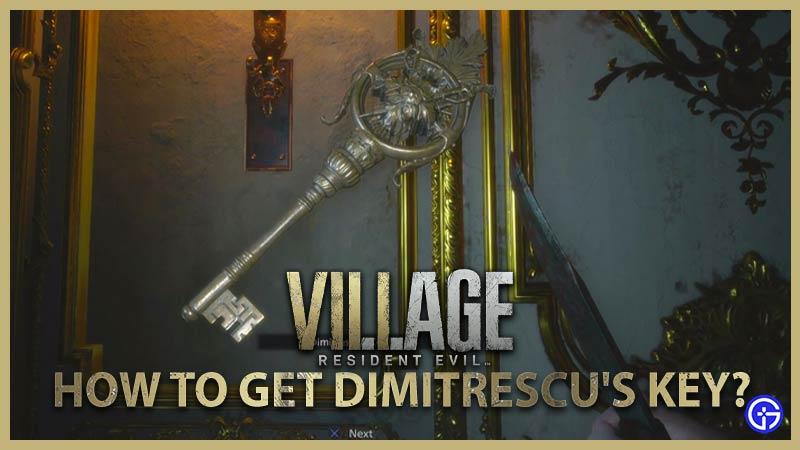cómo encontrar y obtener la llave de dimitrescu en resident evil village