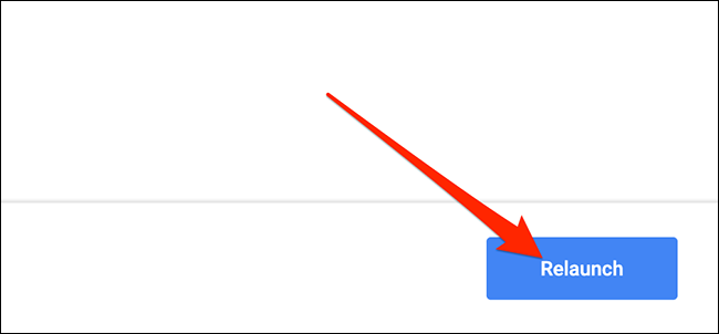 "Hacer clic ""Relanzar"" para cerrar y volver a abrir Chrome."