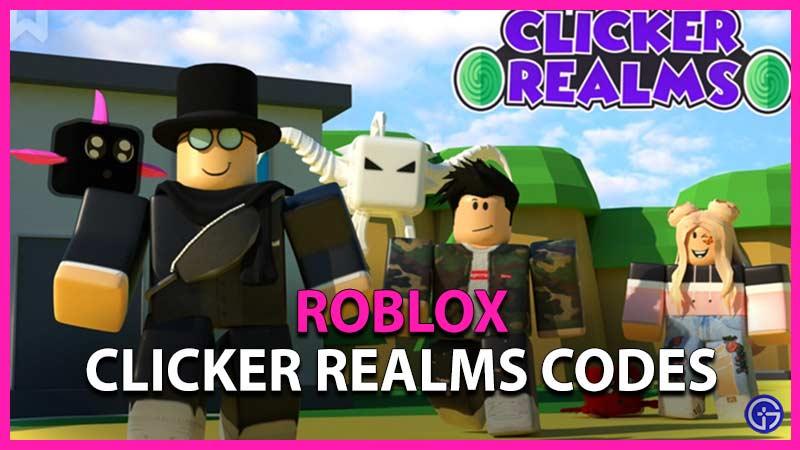 Códigos de Roblox Clicker Realms