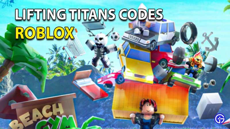 Canjear códigos de Roblox Lifting Titans