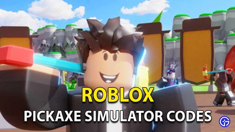 Códigos promocionales de Roblox Pickaxe Simulator