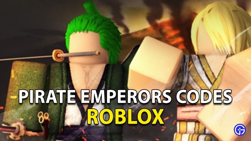 Canjear códigos de emperadores piratas de Roblox