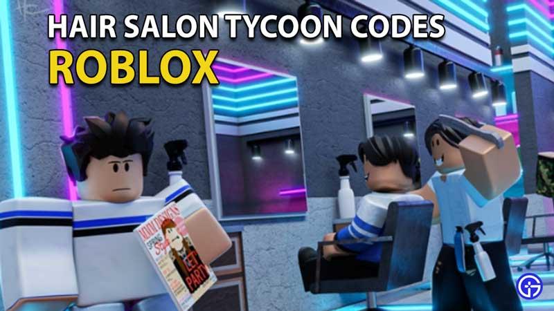 Canjear códigos de magnate de peluquería de Roblox