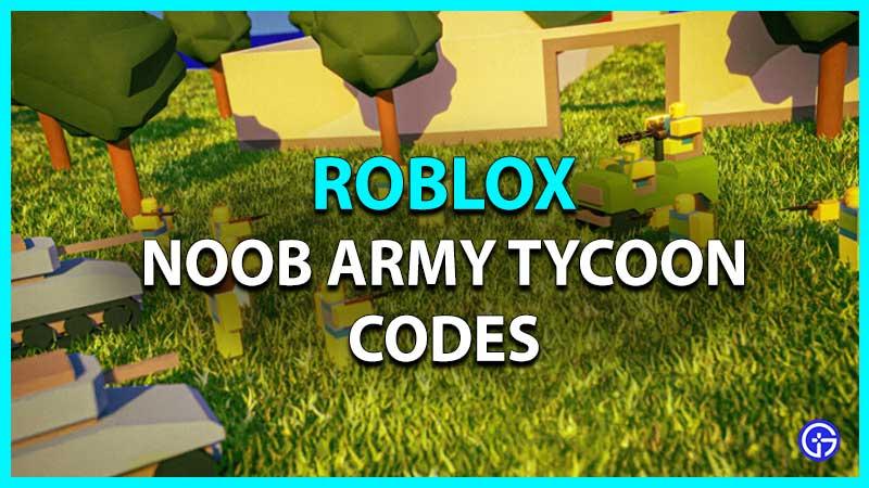 Códigos de Roblox Noob Army Tycoon