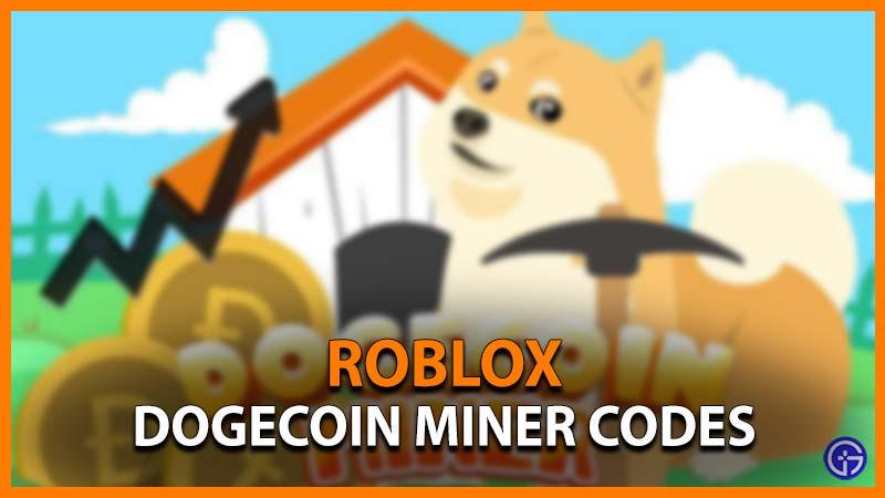 Códigos de minero de Roblox Dogecoin