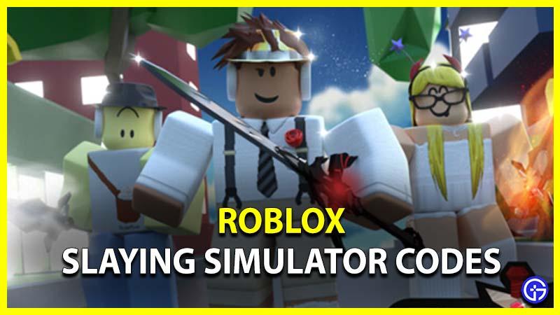 Códigos de Roblox Slaying Simulator