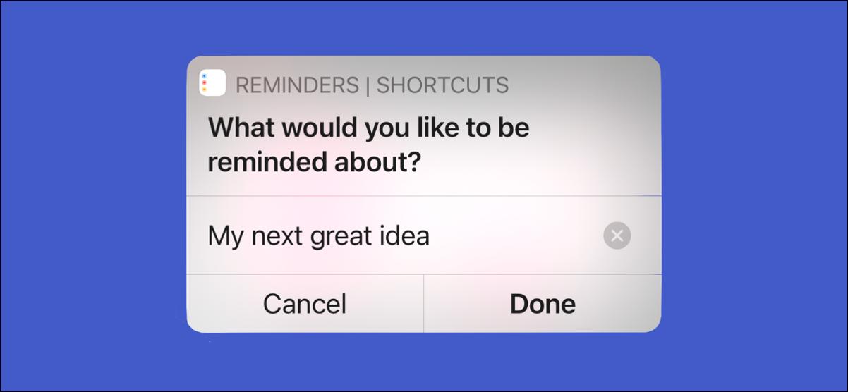 Usuario de iPhone creando un nuevo recordatorio usando la aplicación de accesos directos