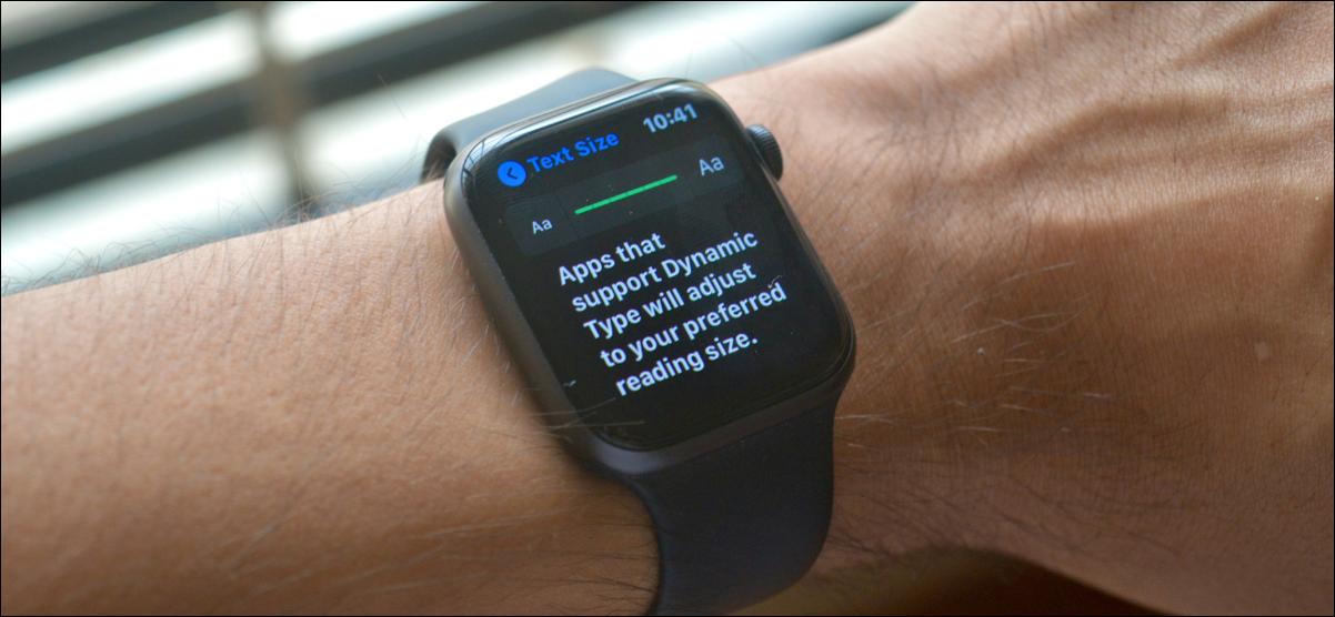 Aumento del tamaño del texto en Apple Watch
