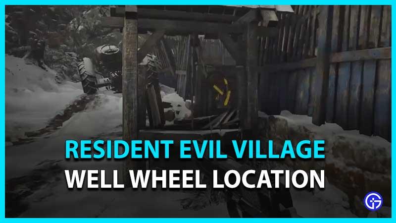 cómo encontrar la rueda del pozo en Resident Evil 8
