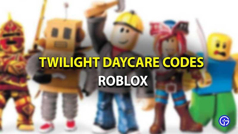 Códigos Roblox Crepúsculo guardería