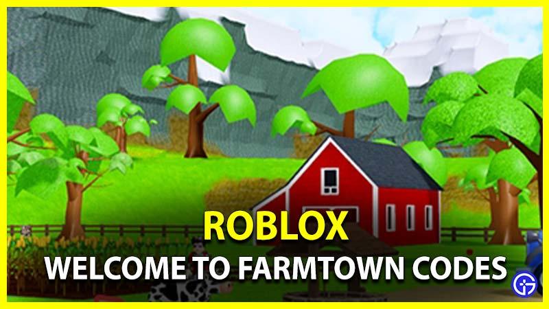 Roblox Bienvenido a los códigos de Farmtown