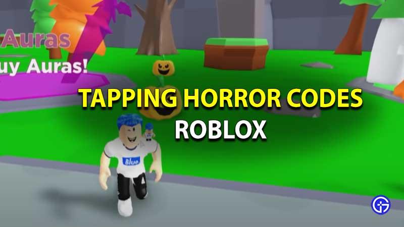 Códigos de Roblox Tapping Horror