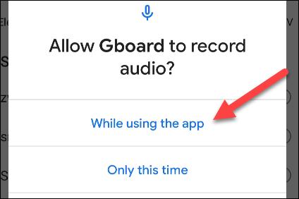 """otorgue permiso a gboard audio tocando """"Mientras usa la aplicación"""""""