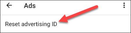 """Primero, toque """"Restablecer ID de publicidad."""""""