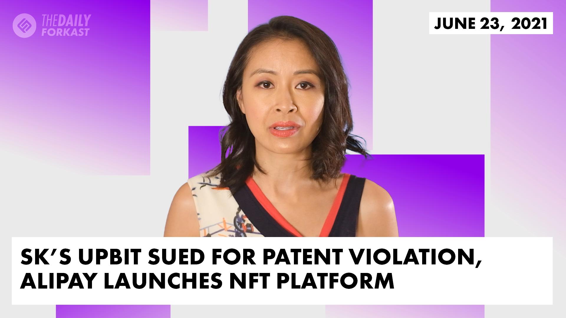 Upbit de Corea del Sur demandada por violación de patente, Alipay lanza plataforma NFT