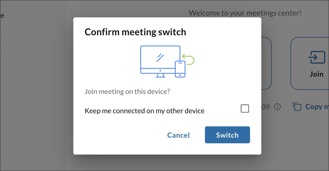 Confirme el cambio a otro dispositivo para su reunión haciendo clic en cambiar.