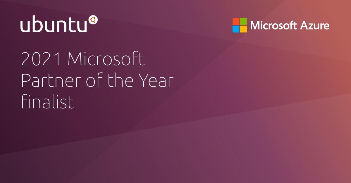 Canonical reconocida como finalista de Partner of the Year de Microsoft en 2021