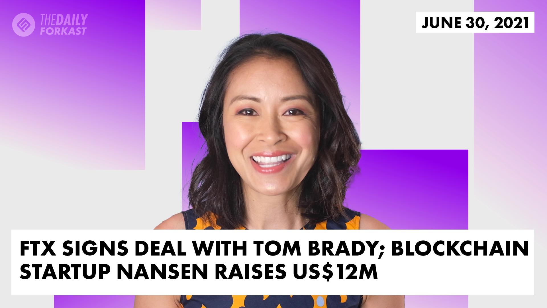 FTX firma un acuerdo con Tom Brady;  La startup blockchain Nansen recauda US $ 12 millones