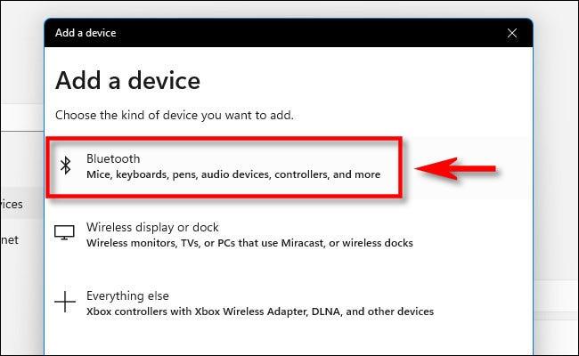 """En el """"Agrega un dispositivo"""" ventana, haga clic en """"Bluetooth."""""""